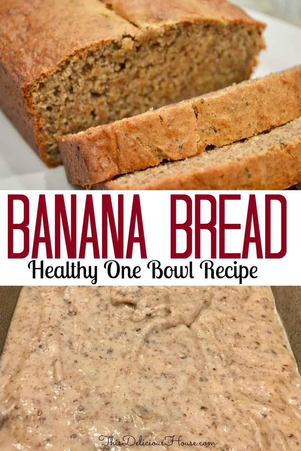 One bowl Banana Bread Pinterest pin.
