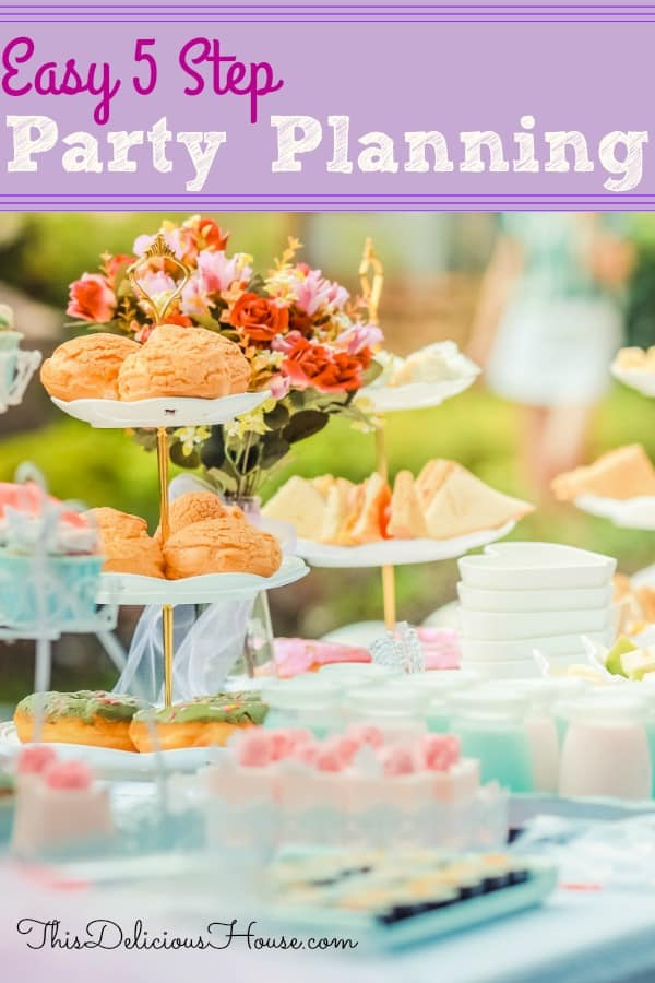 Party Planning Guide. 5 steps to a stress-free, budget friendly party plan. #easyparty #partyplanning #guide #stressfree #lowcost #partyideas #party #birthdayparty #babyshower #bridalshower #howtoplanaparty #howto #partyplan #planningguide