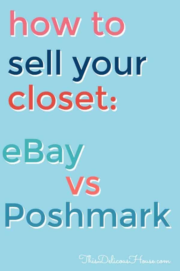 how to sell your closet eBay vs Poshmark