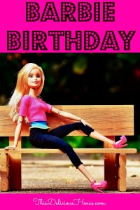 Barbie Birthday Party ideas and decorations. #barbiebirthday #barbie #birthdayparty #girlsparty #easyparty #decorations #lowcost #clothes #menu #food #recipes #parenting #kids