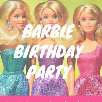 Barbie Birthday Party – Save Money and Time!
