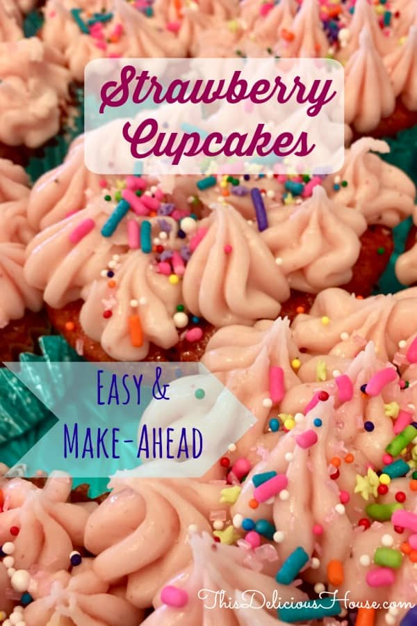 Strawberry Cupcakes is an easy to make ahead recipe. Uses box mix and fresh ingredients. Top with sprinkles. #easyrecipe #strawberrycupcakes #cupcakes #strawberry #creamcheesefrosting #birthdaypartycupcakes #birthday #parenting #kidsfood