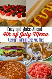 Easy and Make-Ahead 4th of July Menu Complete with Recipes and Tips