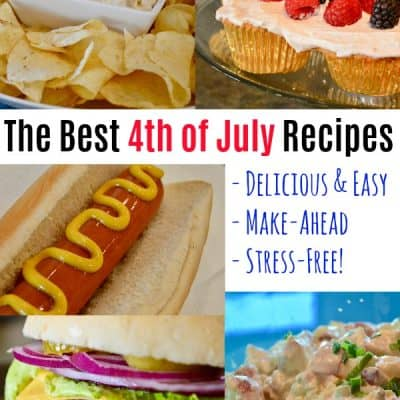4th of July Food: Easy Make-Ahead Recipes