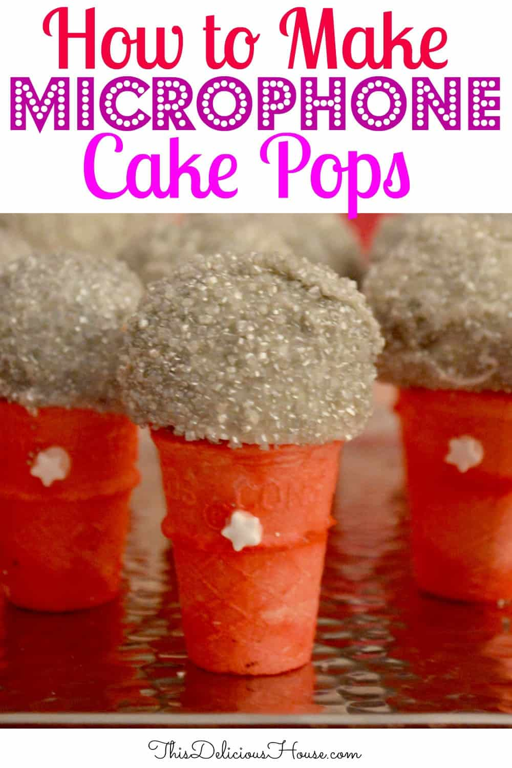Microphone Cake Pops Pinterest pin.