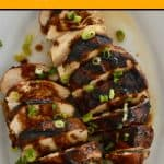 Marinated Grilled Chicken with balsamic glaze