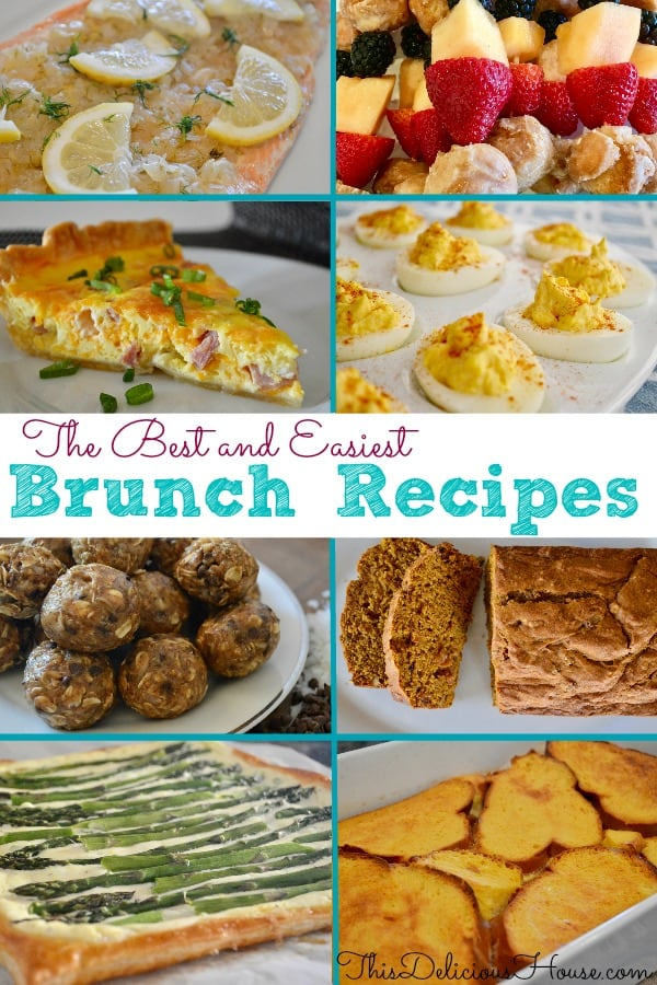 Best Brunch Recipes including eggs, French toast, tarts, and salmon.
