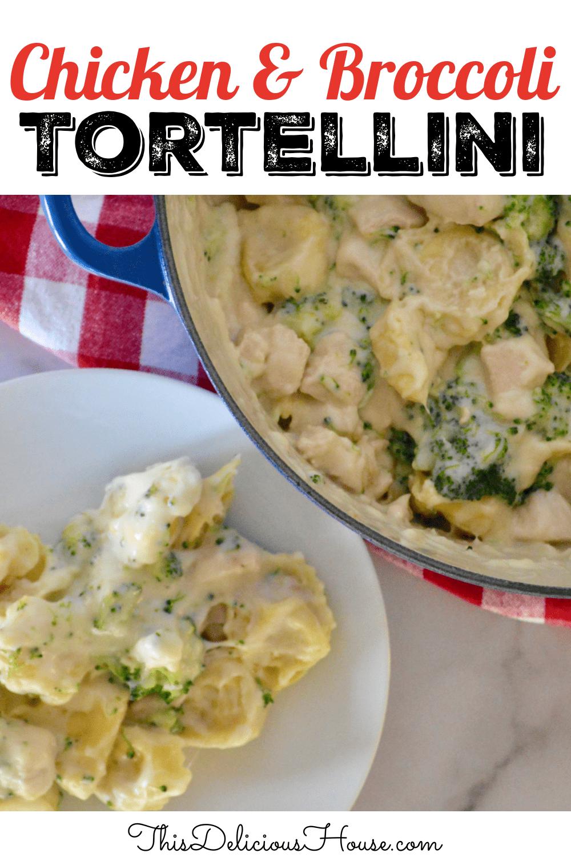 Chicken and broccoli tortellini.