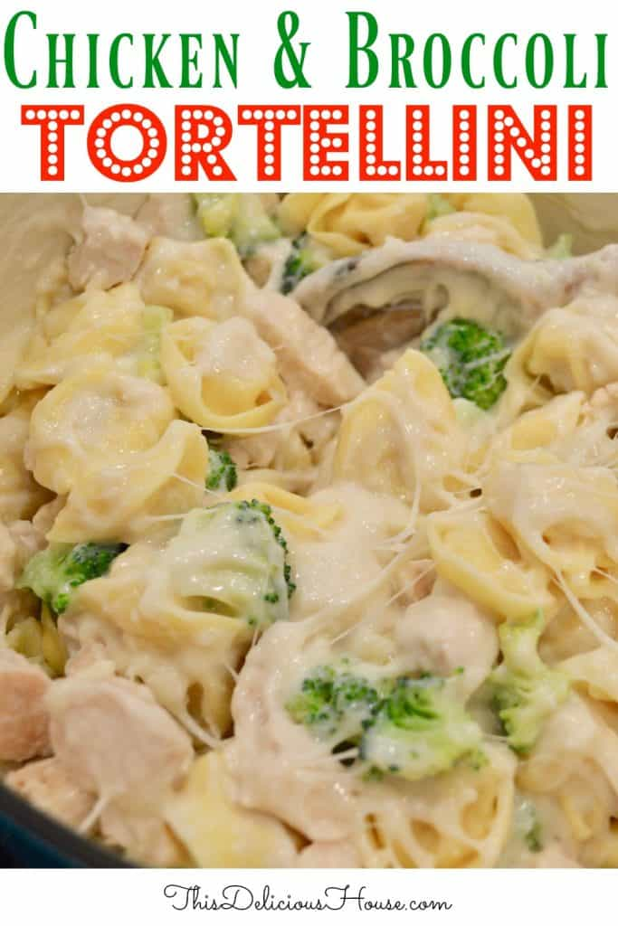 chicken and broccoli tortellini pinterest pin.