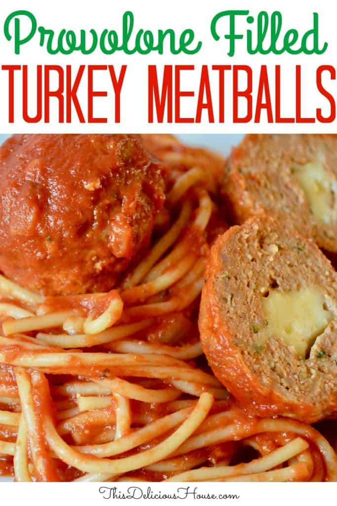 provolone stuffed turkey meatballs Pinterest pin.