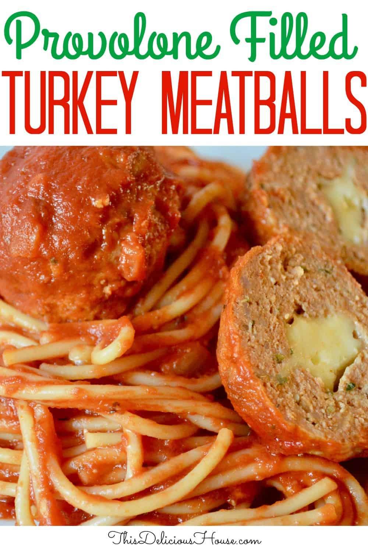 provolone stuffed turkey meatballs Pinterest pin.