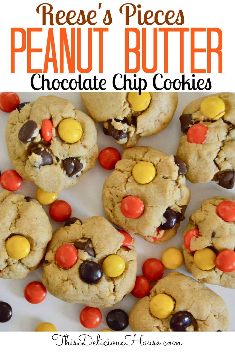 Reeses Pieces Peanut Butter Cookies pinterest pin.