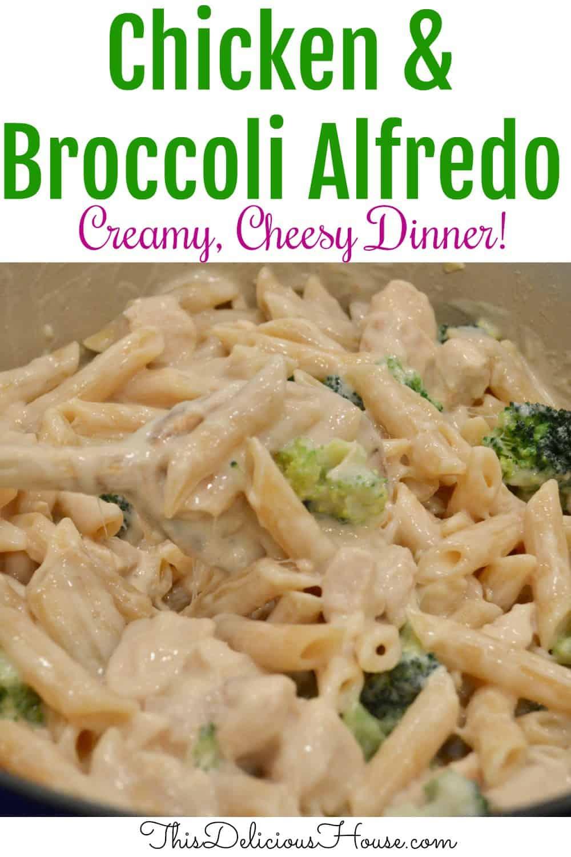 Chicken and Broccoli Alfredo Pinterest pin.