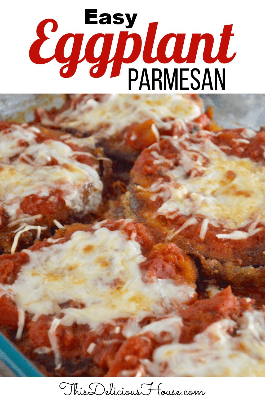 Easy Eggplant Parmesan.