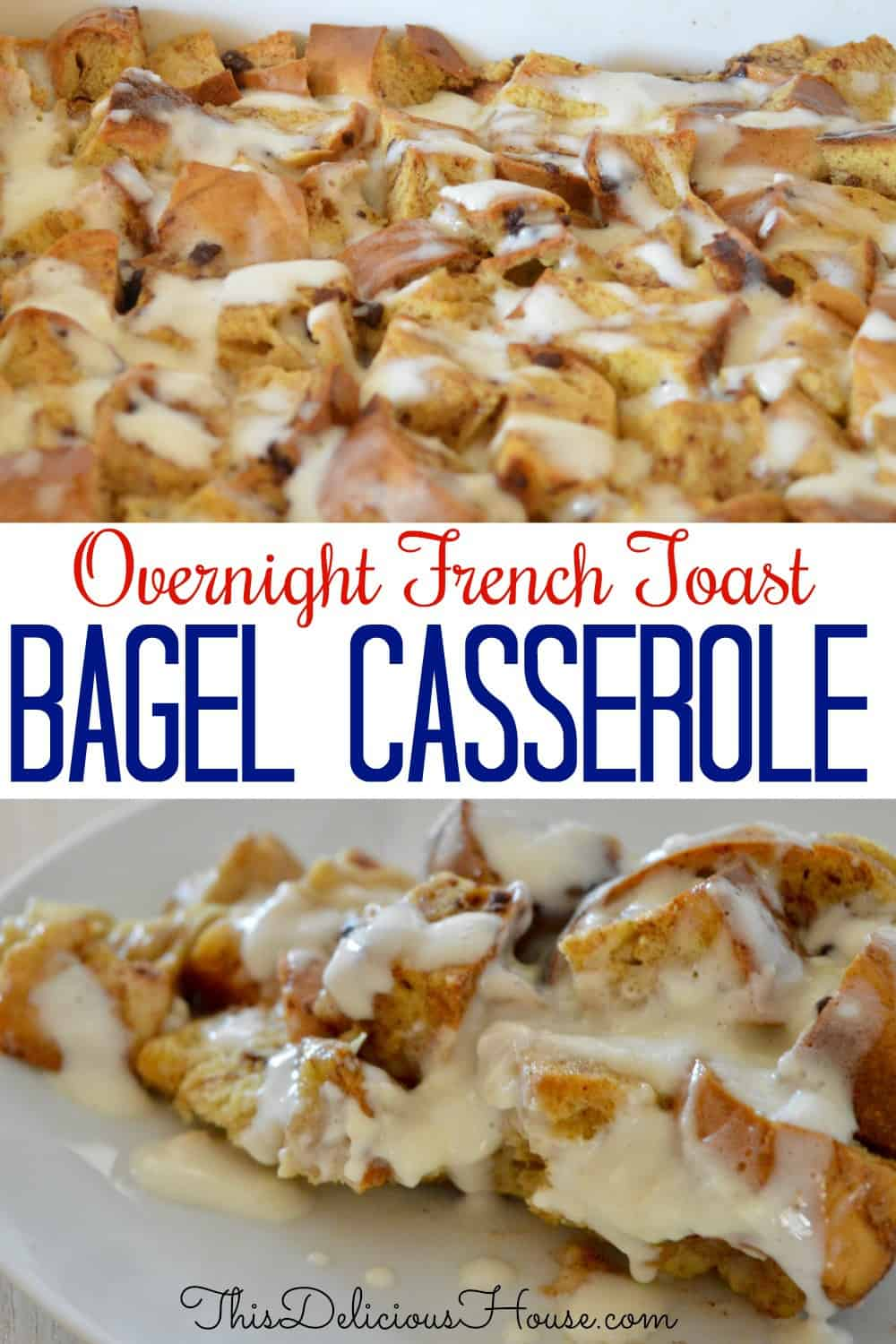 overnight bagel French toast casserole pinterest pin.