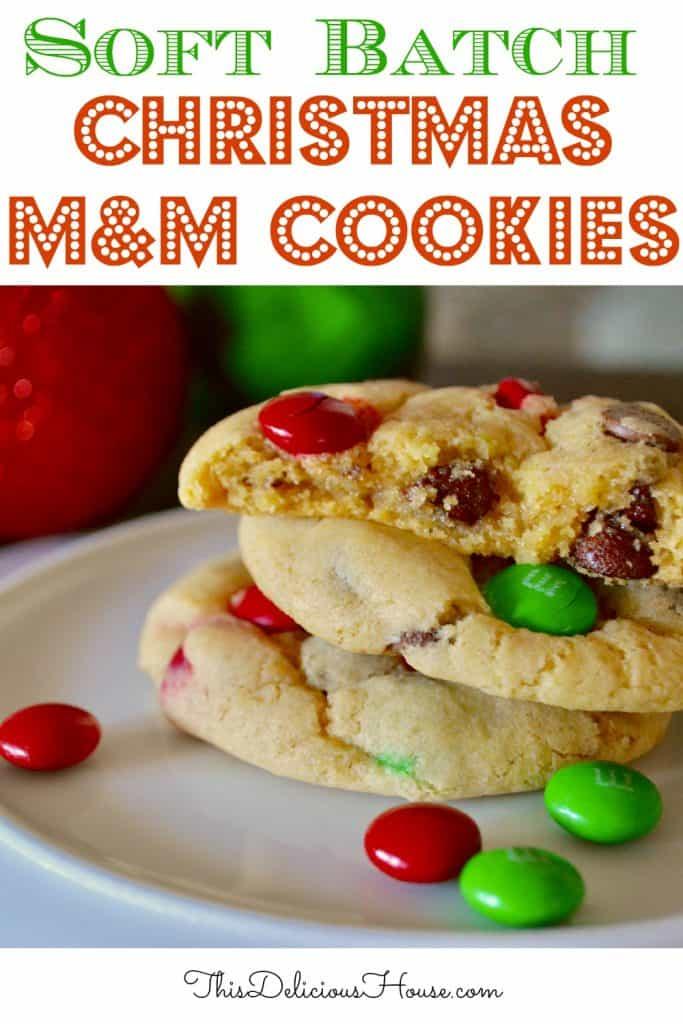 soft batch Christmas M&M cookies Pinterest Pin.