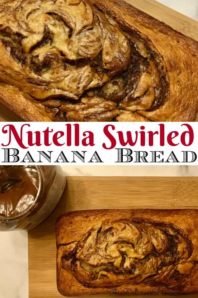 Nutella Banana Bread Pinterest Pin