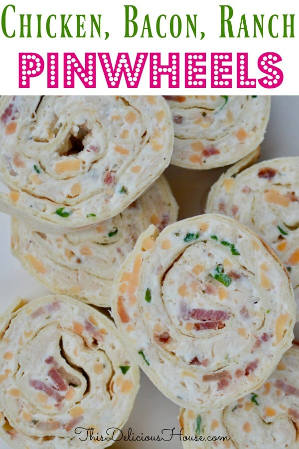 Chicken Bacon Ranch Pinwheels