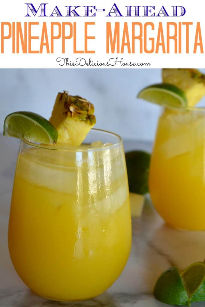 tasty pineapple margarita recipe for Pinterest.