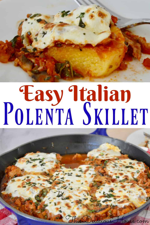 Easy Italian Polenta Skillet Pinterest pin.