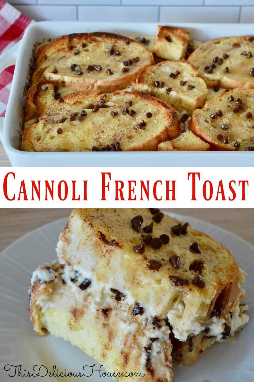 Cannoli Baked French Toast.