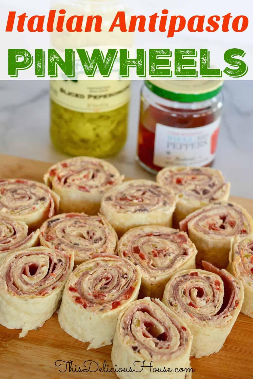 Italian Antipasto Pinwheels Pinterest Pin.