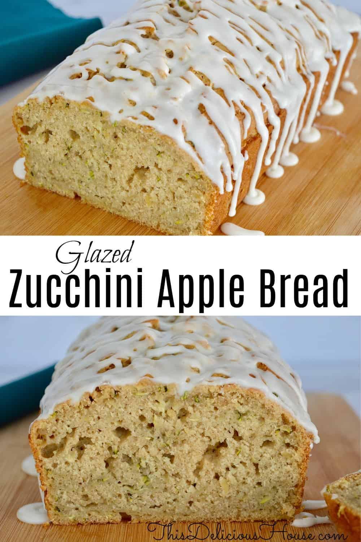 Glazed Zucchini Apple Bread