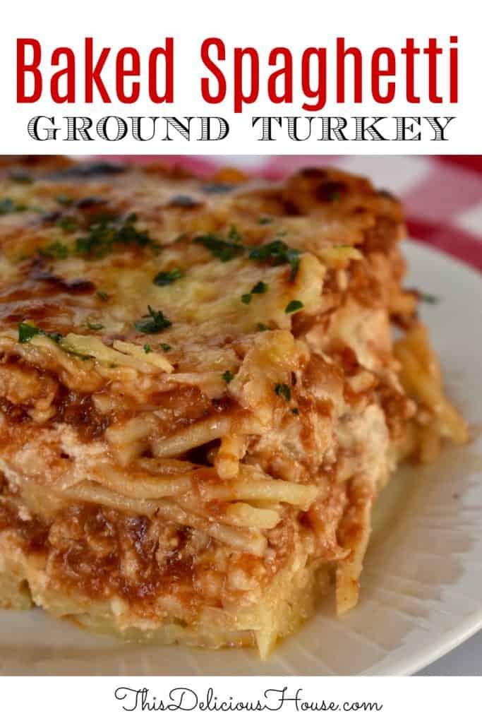 Baked Spaghetti with ground turkey.